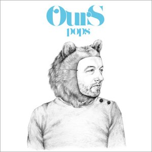 A ours-pops