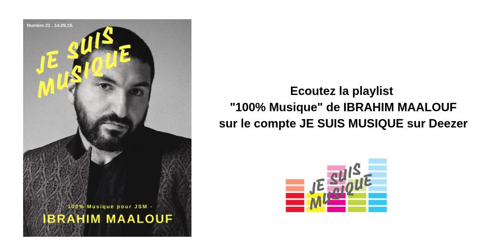JE SUIS MUSIQUE aime IBRAHIM MAALOUF sur DEEZER - JeSuisMusique.com